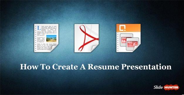 How To Create A Resume Presentation
