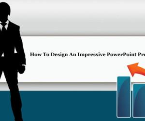 How To Design An Impressive PowerPoint Presentation