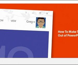 How To Get The Most Out Of PowerPoint 2013
