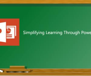 Simplifying Learning Through PowerPoint