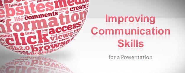 Improving Communication Skills for a Presentation