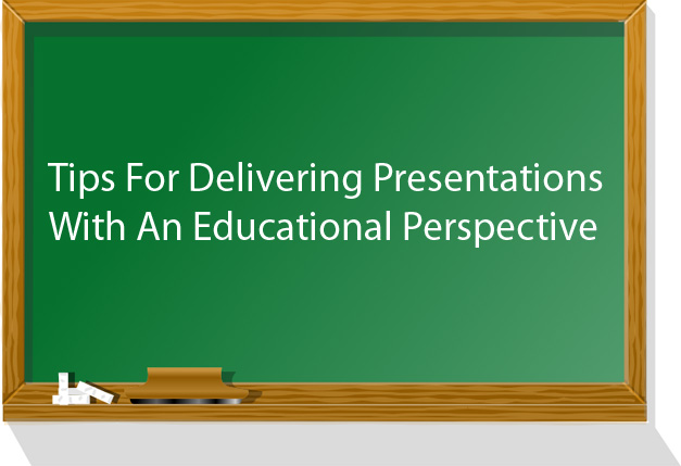 presentations with an educational perspective